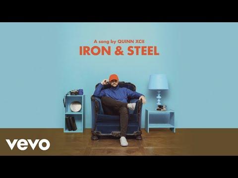 Quinn XCII - Iron & Steel (Official Audio)