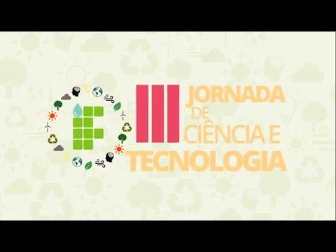 III Jornada de Ciência e Tecnologia