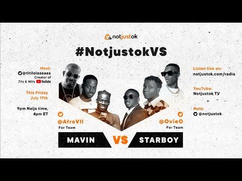 Mavin VS Starboy | #NotjustokVS