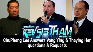 Suab Hmong TalkShow: ChuePheng Lee responds to Vang Ying and Thaying Her questions and requests