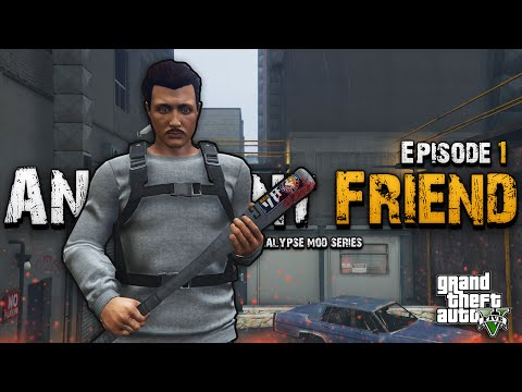 An Absent Friend | GTA 5 Zombie Apocalypse Mod Series Ep. 1