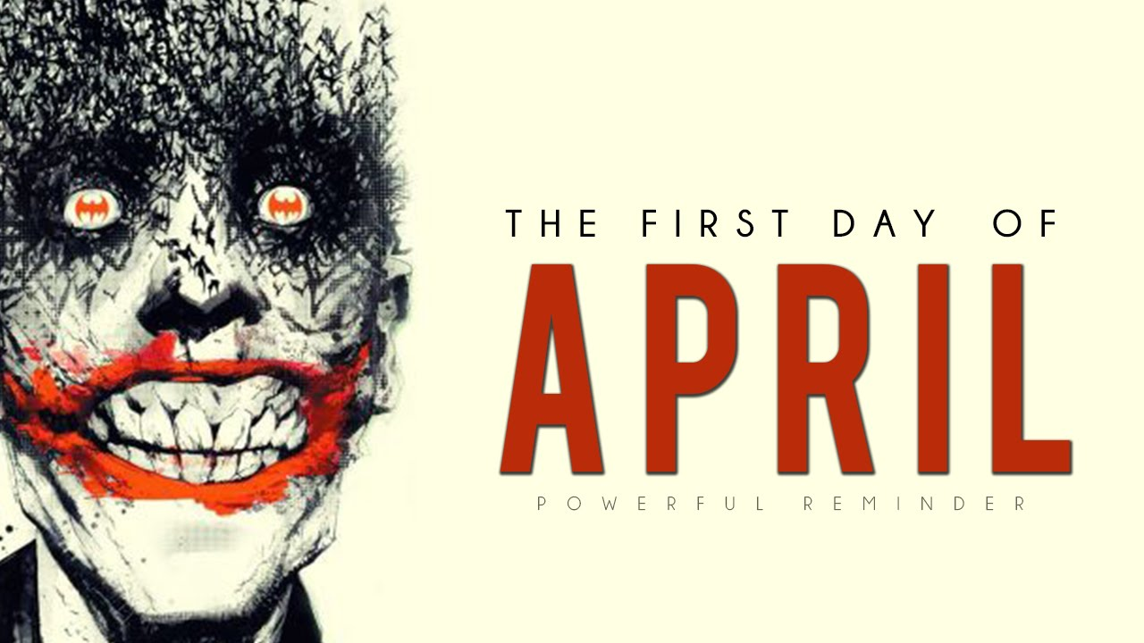 The First Day Of April