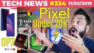 Upcoming Pixel Under 20k?, Redmi Note 7 Launch Teaser, OnePlus 7 w/ Pop-Up Camera, Moto Razr-TTN#334