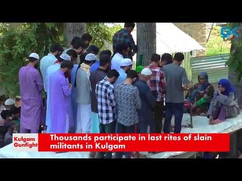 Thousands participate in last rites of slain militants in Kulgam