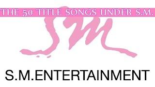 Video [TOP 50] S.M. Entertainment Songs MP3, 3GP, MP4, WEBM, AVI, FLV Juni 2018