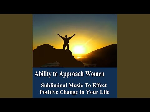 Ability to Approach Women v7