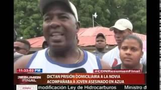 Dictan prisión domiciliaria a la novia que acompañaba a joven asesinado en Azua