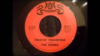 Genies - Twistin' Pneumonia