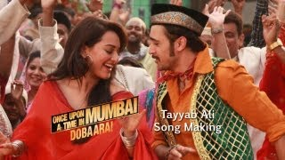 Tayyab Ali Song Making. Once Upon Ay Time In Mumbai Doba
