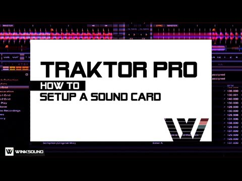 Traktor Pro: How To Setup A Sound Card | WinkSound