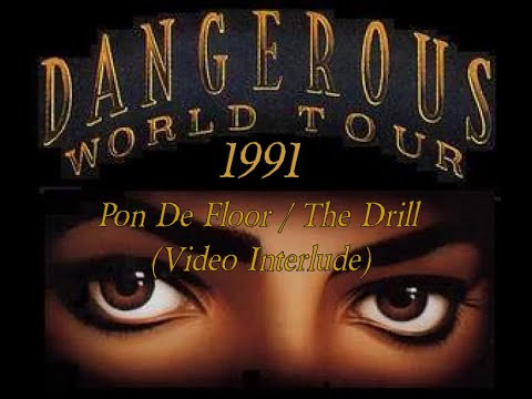 Dangerous (1991) World Tour   15b. Pon De Floor / The Drill - INTERMISSION