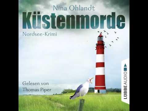 Nina Ohlandt - Küstenmorde - John Benthiens erster Fall
