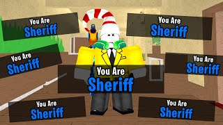 HOW TO BE SHERIFF EVERY TIME IN MURDER MYSTERY 2