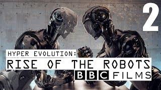 Video BBC Documentary - Hyper Evolution : Rise Of The Robots (Part 2) MP3, 3GP, MP4, WEBM, AVI, FLV Agustus 2019
