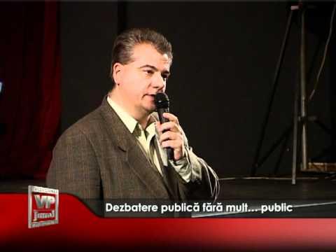 Dezbatere publică fără mult… public