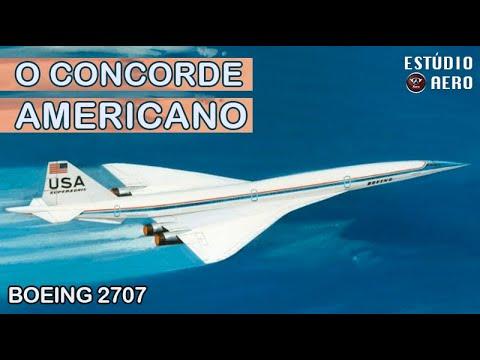 AVIÃO SUPERSÔNICO AMERICANO: o esquecido Boeing 2707