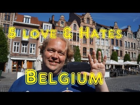 5 Things You Will Love & Hate About Belgium
