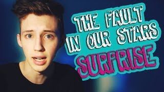 THE FAULT IN OUR STARS SURPRISE