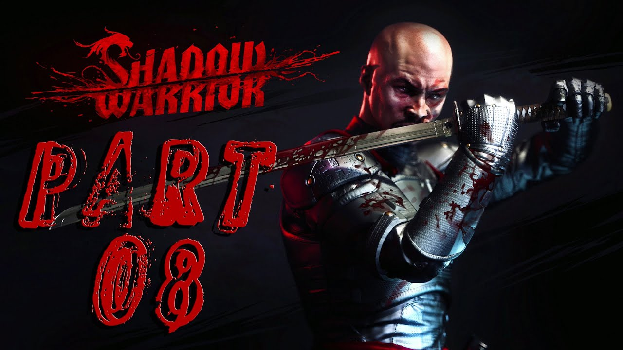 Shadow Warrior – Part 08 – The Touch!