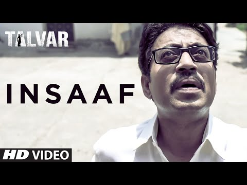 Insaaf VIDEO Song - Talvar | Irfan Khan Konkona Se
