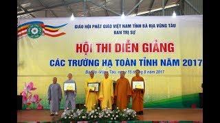 HỘI THI DIỄN GIẢNG CÁC TRƯỜNG HẠ NĂM 2017(PHẦN 2)- GHPG TỈNH BR-VT