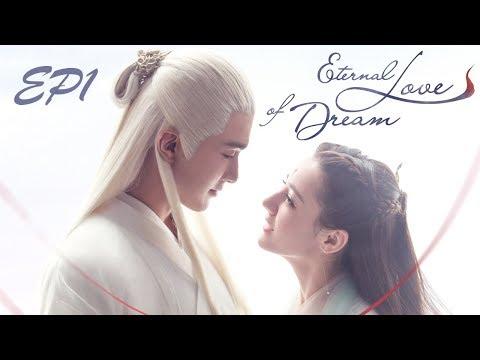 【Full 】Eternal Love of Dream EP1——Starring:  Dilraba Dilmurat, Vengo Gao, Yang Mi, Leon