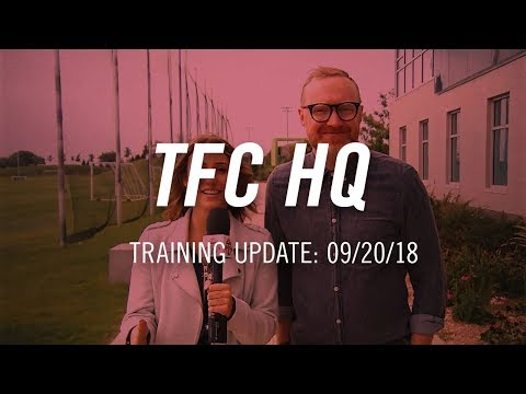 Video: TFC HQ: Training Update - September 20, 2018