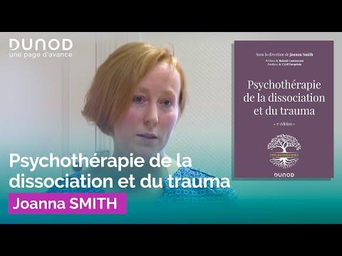 Psychothérapie de la dissociation et du trauma - Joanna SMITH