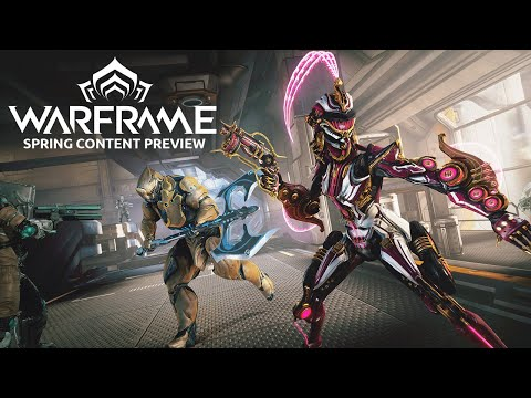 Warframe | Spring 2021 Content Preview