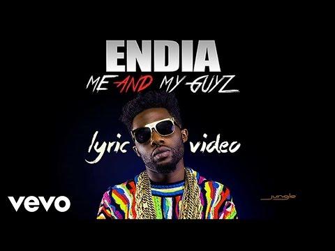 Endia - Me And My Guyz (Official Lyrics)