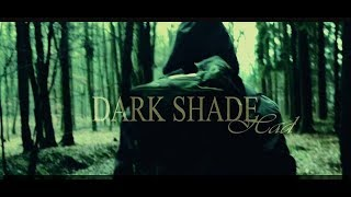Video Dark Shade - Had (Official video)