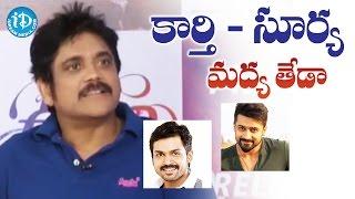 Video Nagarjuna About Karthi & Suriya    Oopiri Movie Team Chit Chat    Tamannaah MP3, 3GP, MP4, WEBM, AVI, FLV April 2018