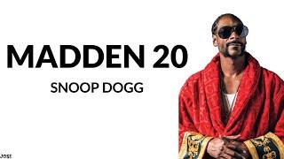 Snoop Dogg - Madden 20 (Lyrics)