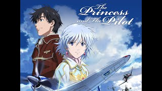 Nonton The Princess And The Pilot Amv Fly On The Wings Of Love Film Subtitle Indonesia Streaming Movie Download