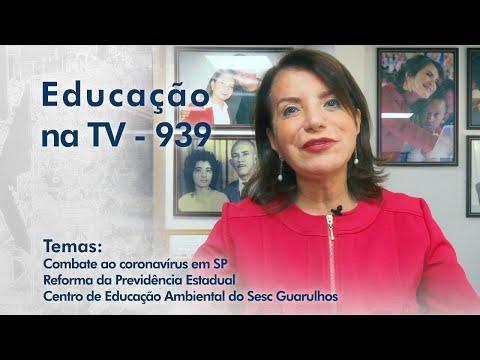 Combate ao coronavírus em SP | Reforma da Previdência Estadual | Centro de Educação Ambiental do Sesc Guarulhos