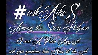 Follow me on twitter https://twitter.com/AtheSperfume Instagram http://instagram.com/amongthestarsperfume