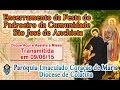 Missa de Encerramento da Fesda do Padroeiro da Comunidade São José de Anchieta
