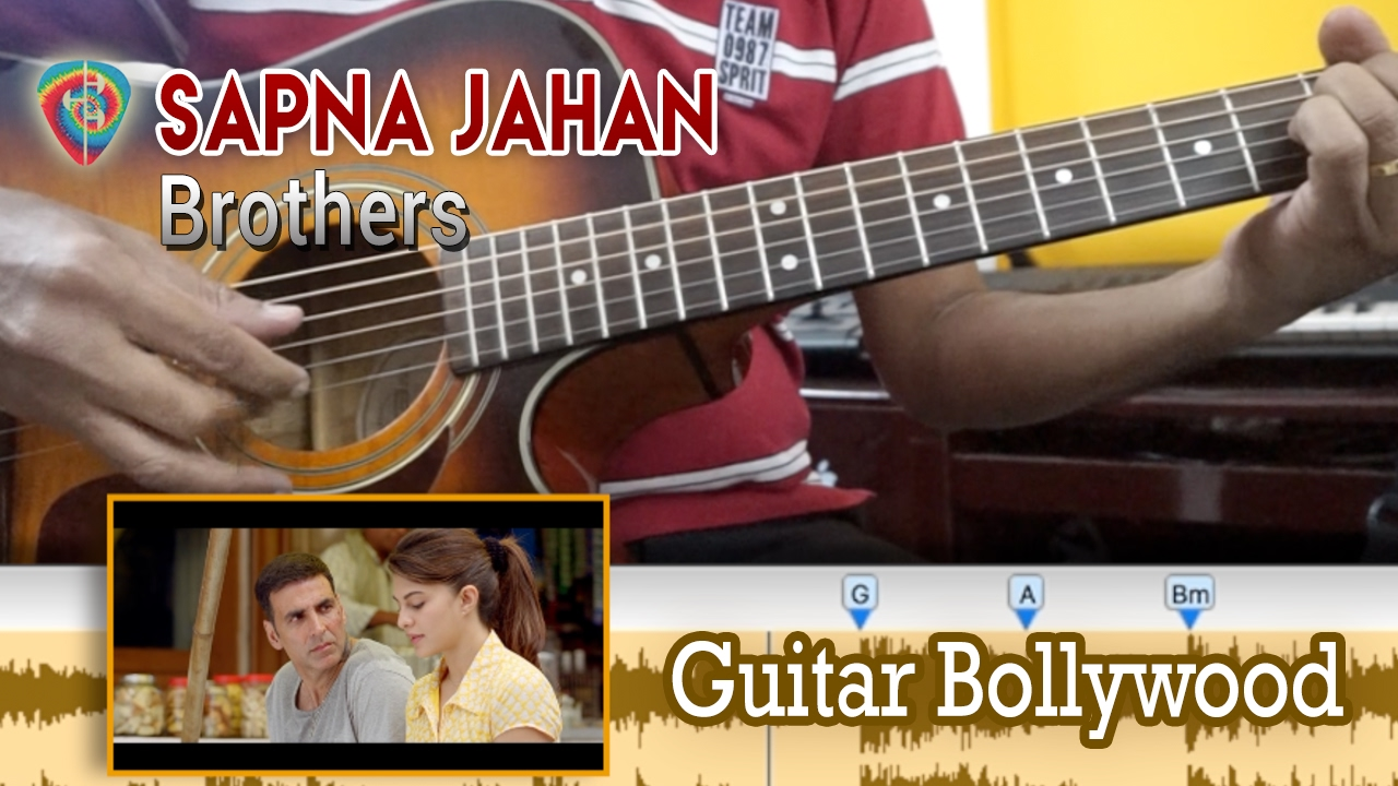 "#Learn2Play ★★★ ""Sapna Jahan"" (Brothers) chords – Guitar Bollywood Lesson"
