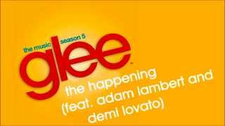 Glee Cast vídeo clipe The Happening (feat. Adam Lambert & Demi Lovato)