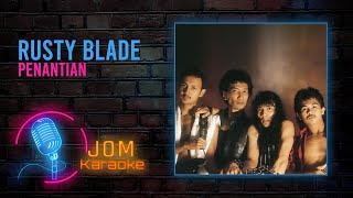 Rusty Blade - Penantian