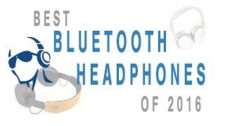 Video Best Bluetooth Headphones of 2016 MP3, 3GP, MP4, WEBM, AVI, FLV Juli 2018