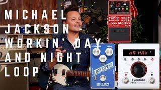 Video Workin' Day and Night - Michael Jackson Guitar Loop MP3, 3GP, MP4, WEBM, AVI, FLV Juni 2018