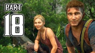 Uncharted 4: A Thief's End Walkthrough PART 18 Gameplay (PS4) No Commentary @ 1080p HD ✔