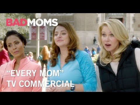 Bad Moms (TV Spot 'Every Mom')