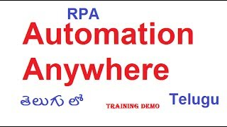 Automation anywhere Training Demo Hyderabd - What is Automation Anywhere Subscribe www.goo.gl/6V400m Html & Css ...