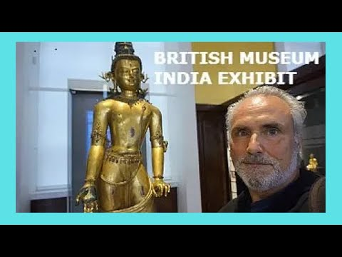 BRITISH MUSEUM: LOTS OF LOOTED & PRICELESS INDIAN TREASURES (LONDON) 🏛️ 🇮🇳