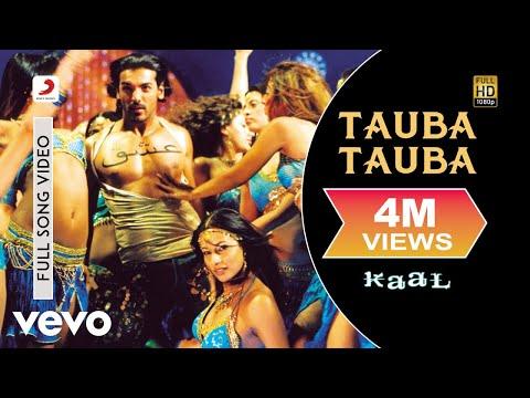 Tauba Tauba Full Video - Kaal|John Abraham,Vivek, Lara, Esha|Sonu Nigam, Sunidhi Chauhan