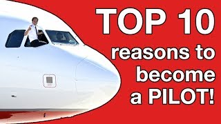 Video TOP 10 reasons to become a PILOT!!! MP3, 3GP, MP4, WEBM, AVI, FLV Juni 2018