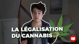 Vidéo : la légalisation du cannabis
