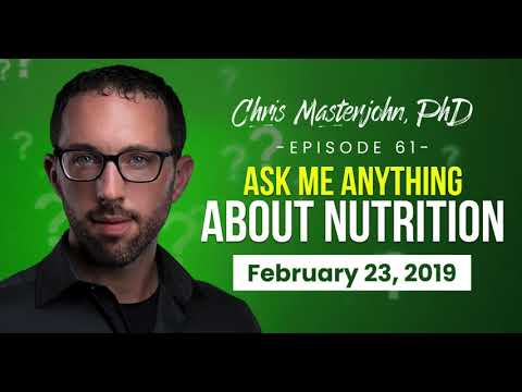 Ask Me Anything About Nutrition, February 23, 2019  Mastering Nutrition #61